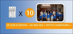 30 ANS DES PETITS CHANTEURS @ EGLISE DERVAL